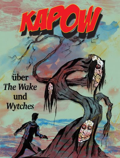 KAPOW Podcast Episode 2 Part 2: Wytches