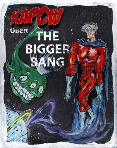 KAPOW Podcast Episode 3: The Bigger Bang